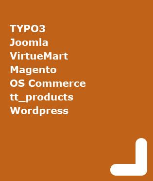 Content Management Systeme, Online Shop, Blog, Joomla, Typo3, Magento, OS Commerce, tt_products, Wordpress